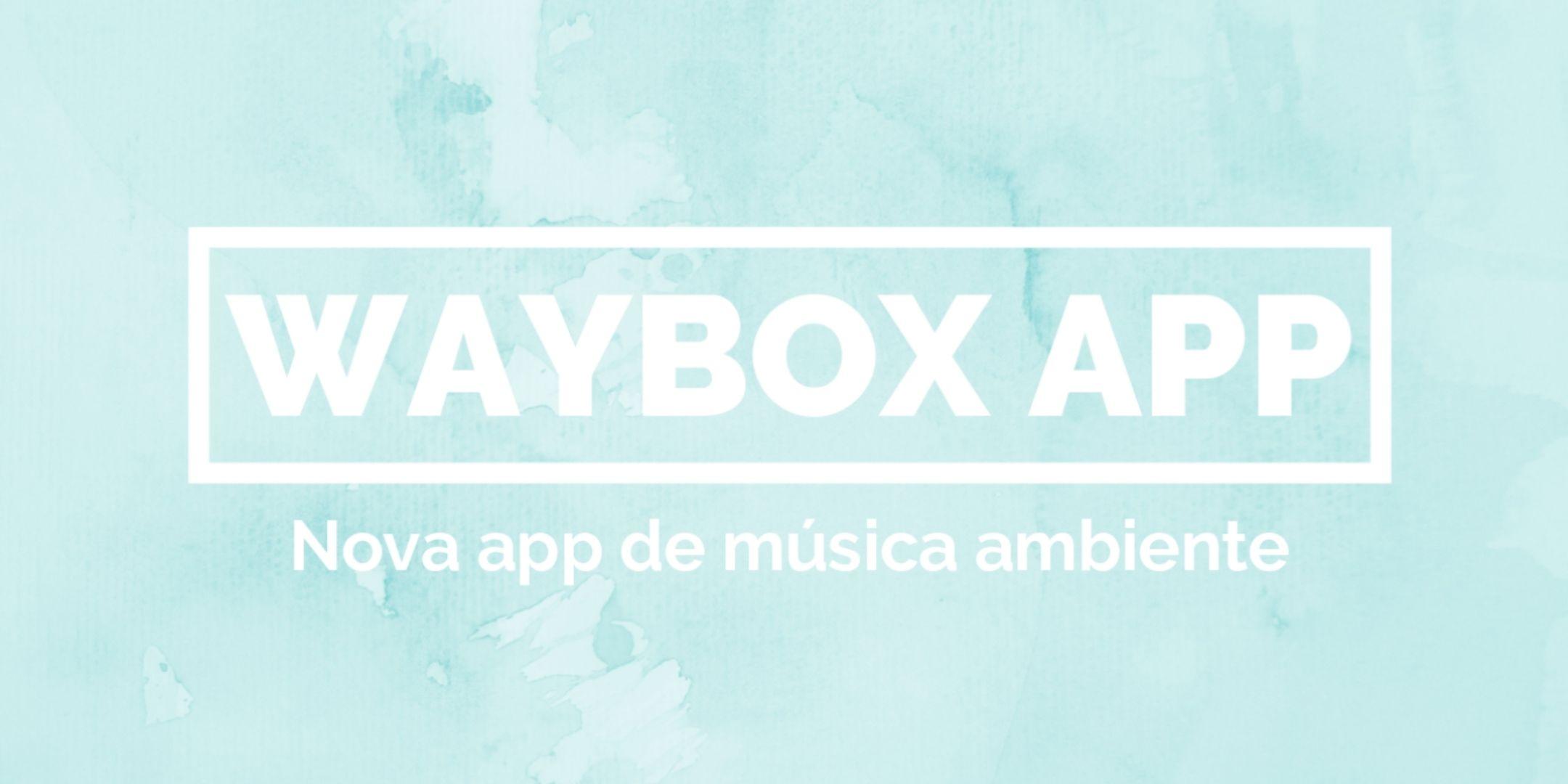 Waybox APP